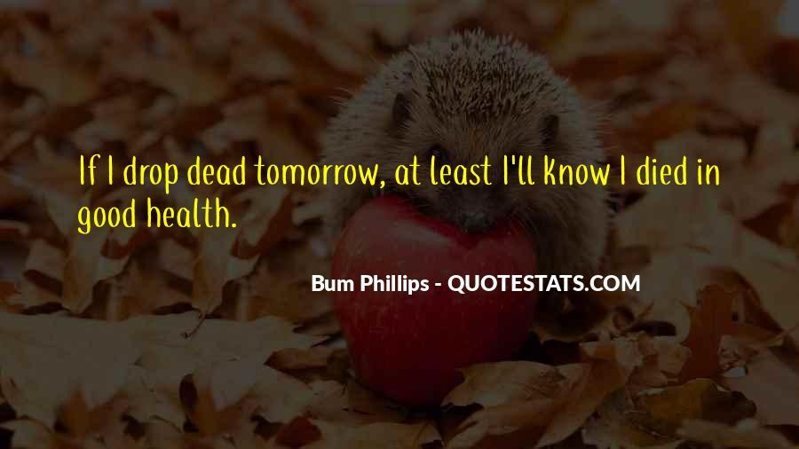 Bum Phillips Quotes #1559358