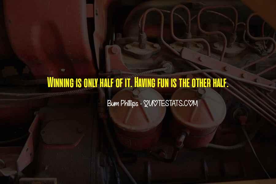 Bum Phillips Quotes #30574