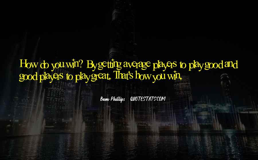 Bum Phillips Quotes #822664