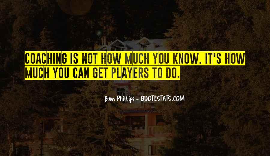 Bum Phillips Quotes #956864