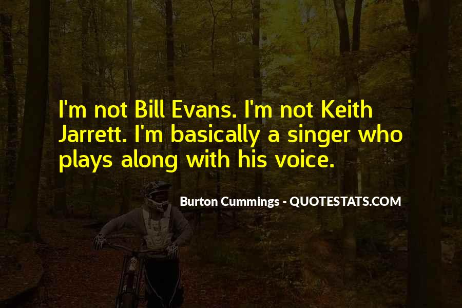 Burton Cummings Quotes #1273428