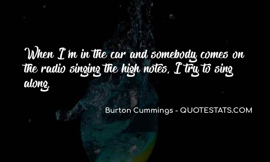Burton Cummings Quotes #1392225