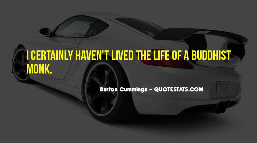 Burton Cummings Quotes #1851922