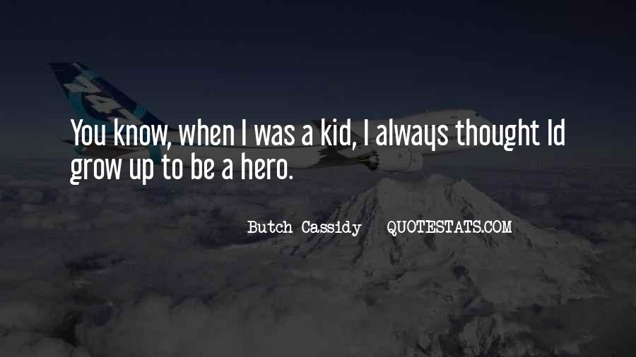 Butch Cassidy Quotes #1504251