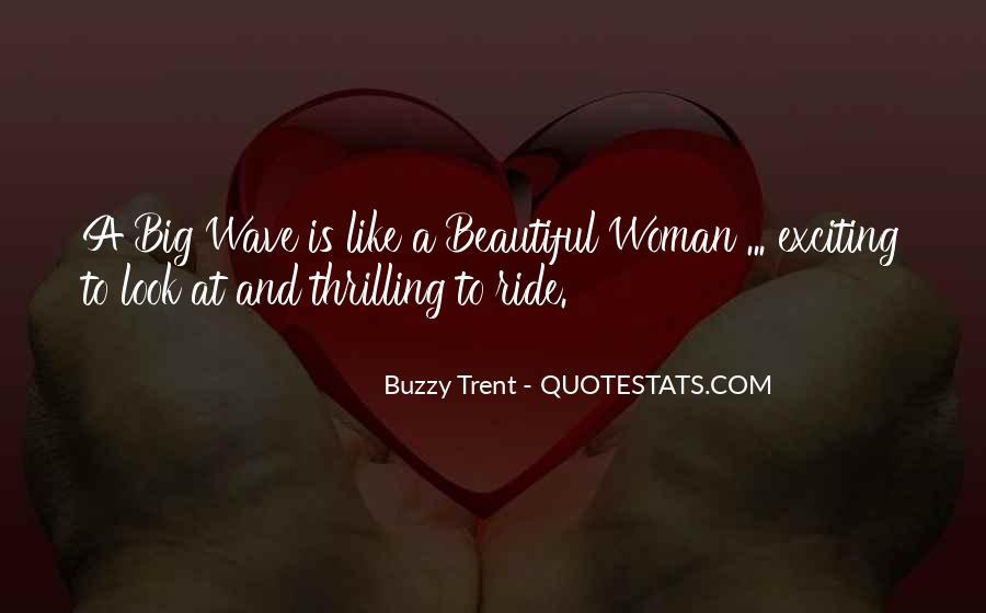 Buzzy Trent Quotes #1856684