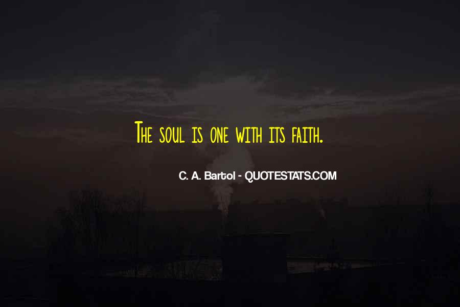 C. A. Bartol Quotes #1121015