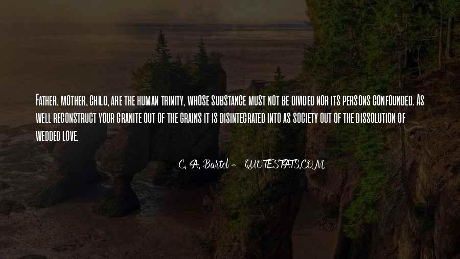C. A. Bartol Quotes #1248442