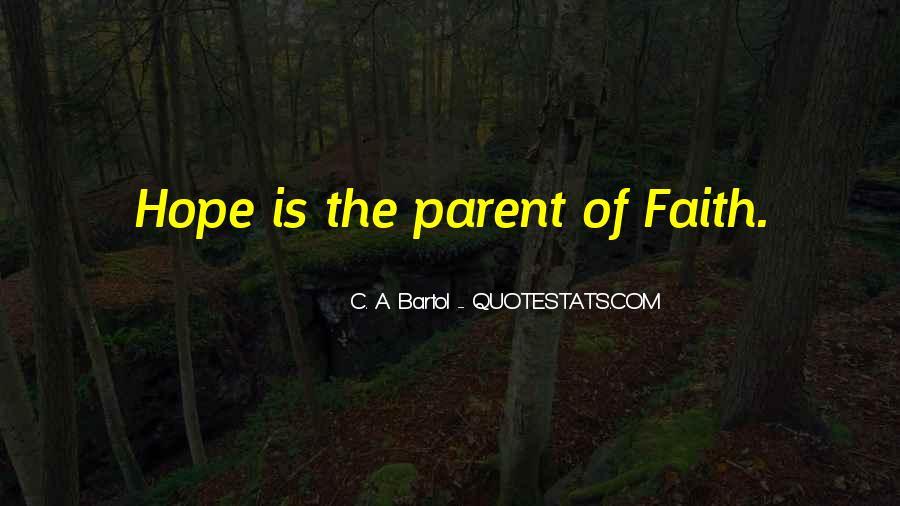 C. A. Bartol Quotes #1278393