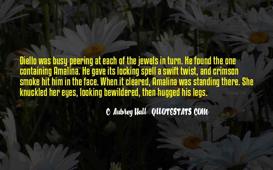 C. Aubrey Hall Quotes #479064