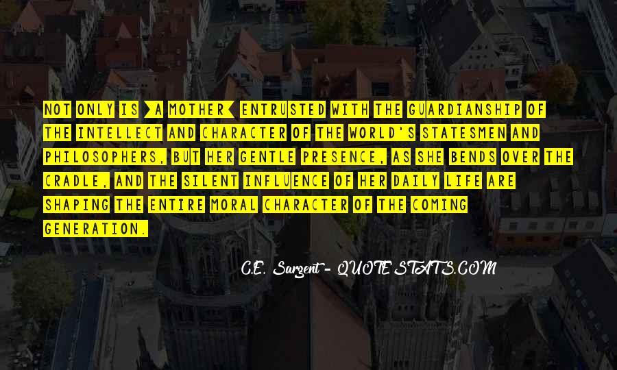 C.E. Sargent Quotes #1558178