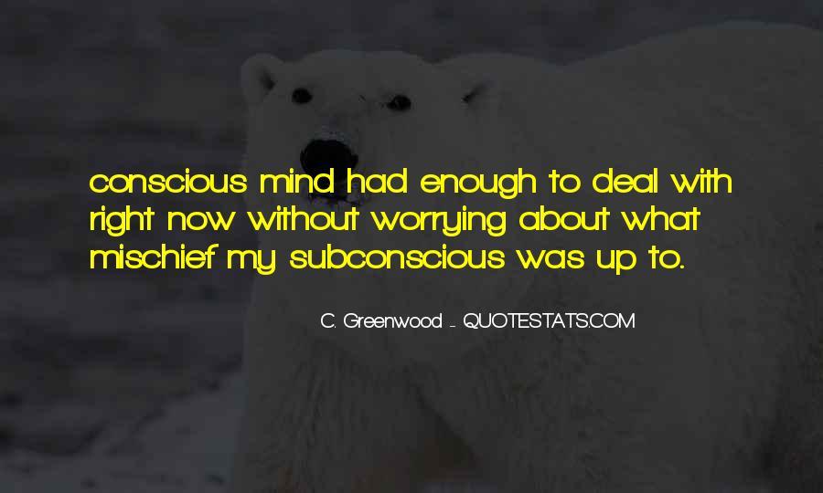 C. Greenwood Quotes #124900