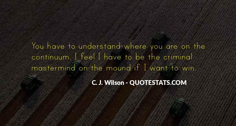 C. J. Wilson Quotes #1394504