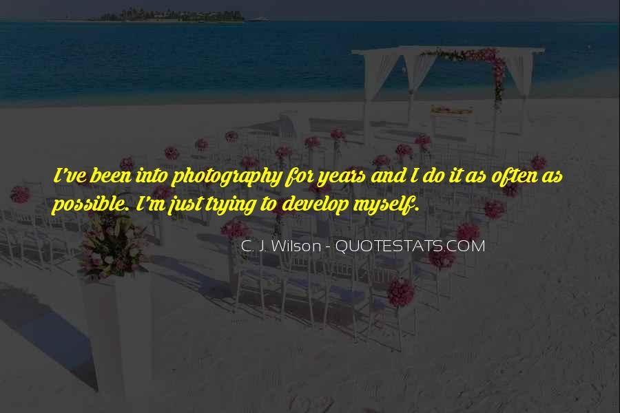 C. J. Wilson Quotes #32470