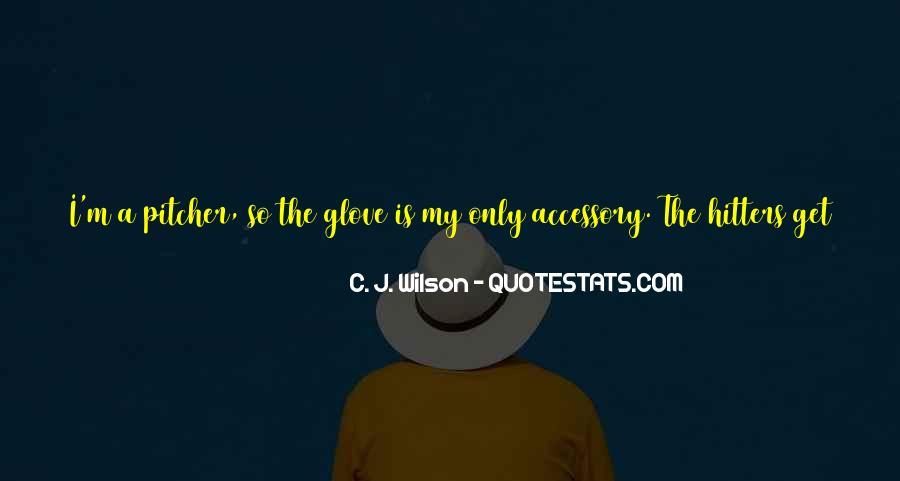C. J. Wilson Quotes #537064