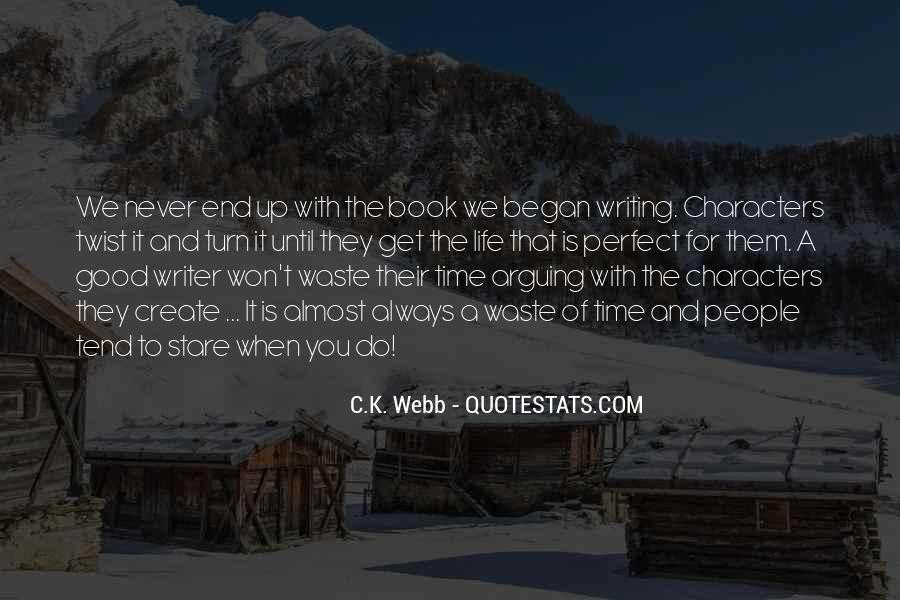 C.K. Webb Quotes #1239920