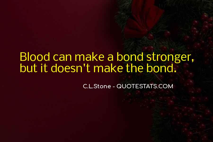 C.L.Stone Quotes #1301616