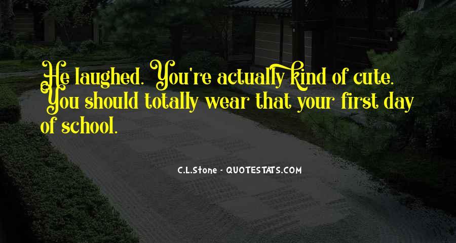 C.L.Stone Quotes #1605324