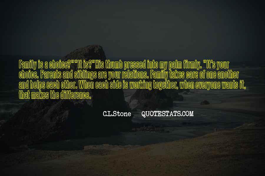 C.L.Stone Quotes #1612146