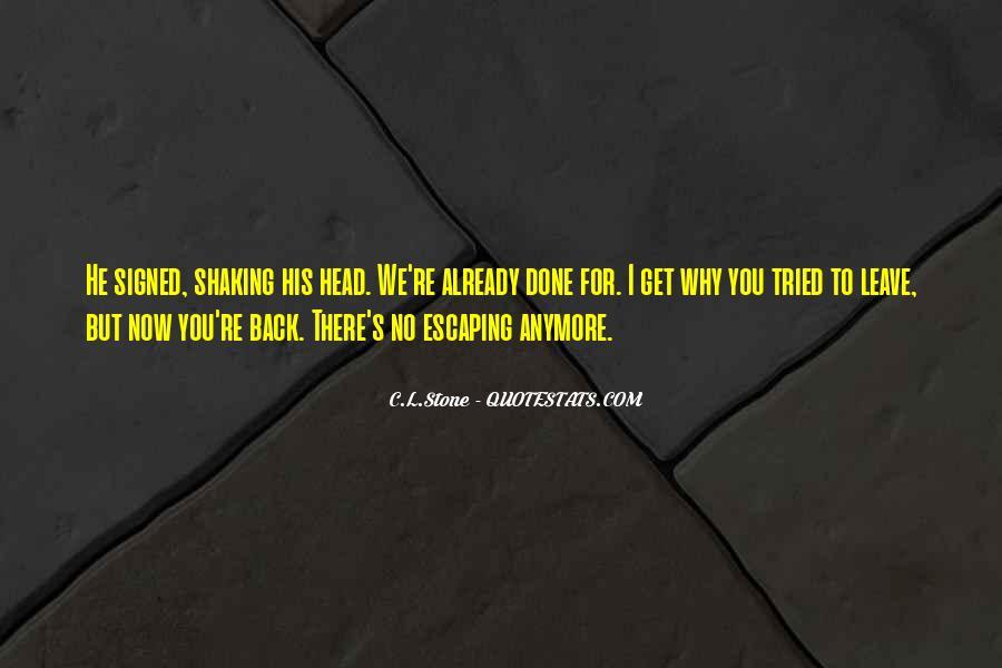 C.L.Stone Quotes #1725214