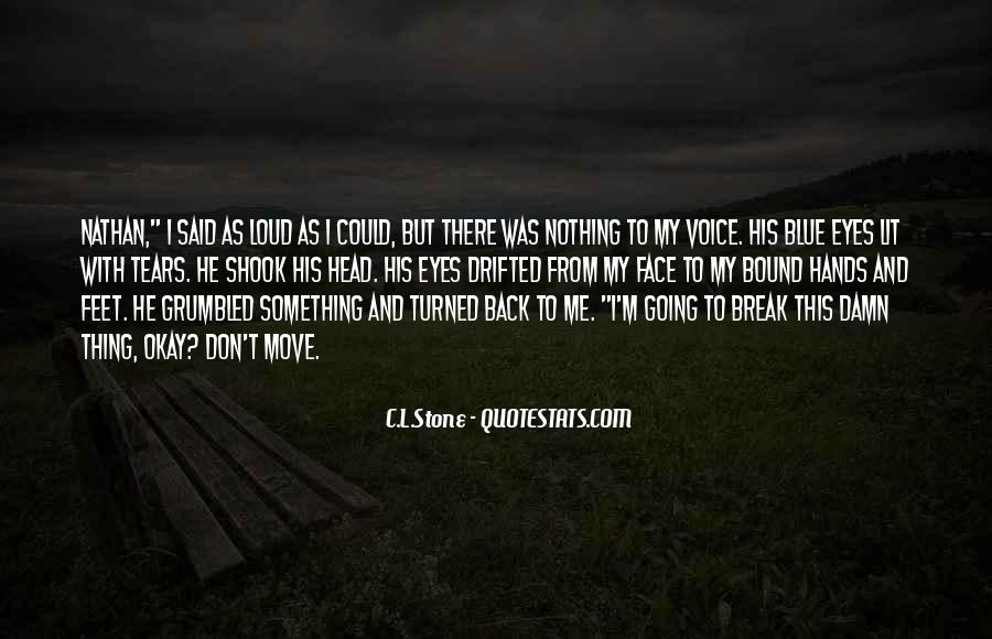 C.L.Stone Quotes #1843033