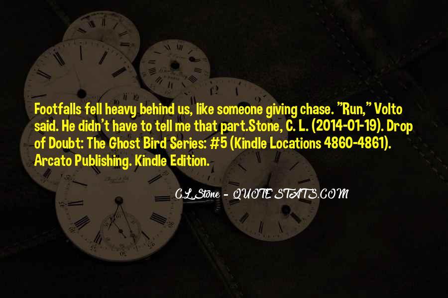 C.L.Stone Quotes #226830