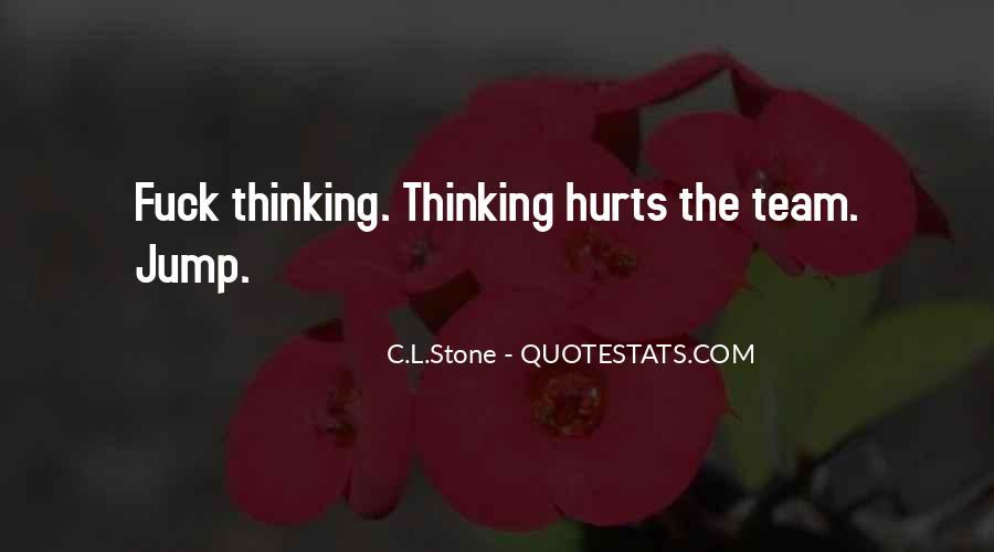 C.L.Stone Quotes #46199