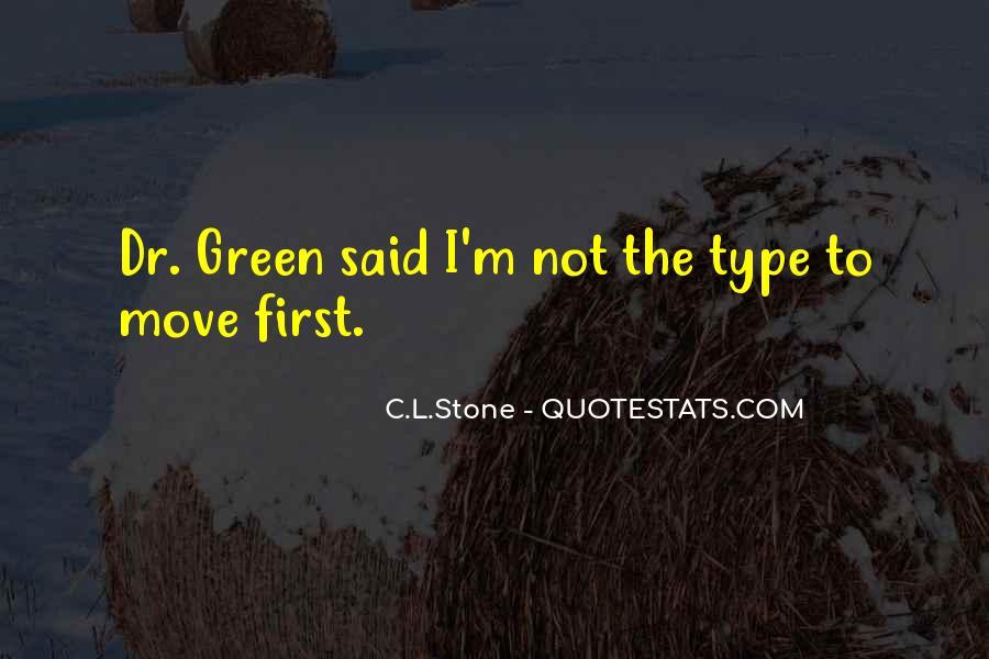 C.L.Stone Quotes #516272