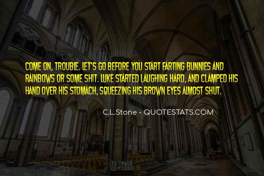 C.L.Stone Quotes #52816