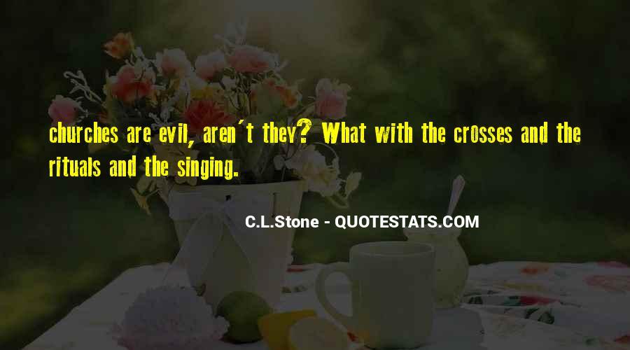 C.L.Stone Quotes #652238
