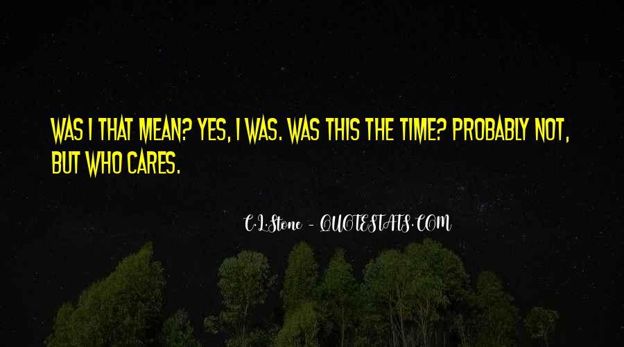 C.L.Stone Quotes #869120