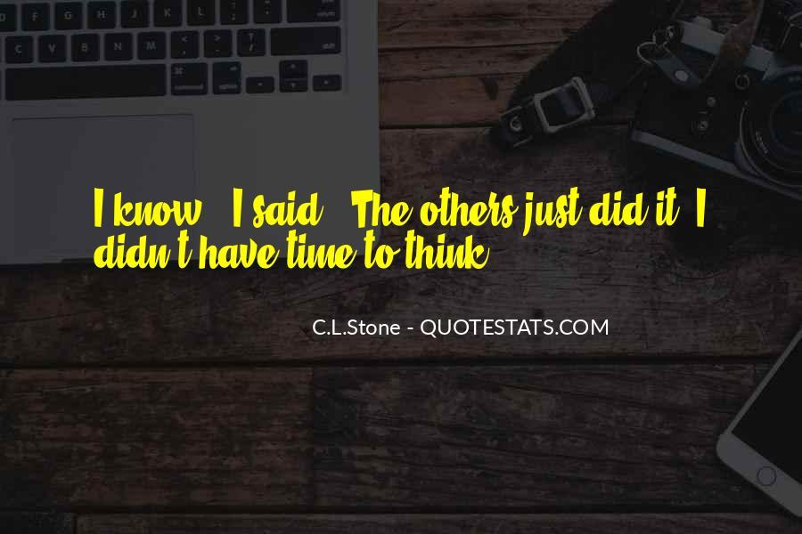 C.L.Stone Quotes #943964