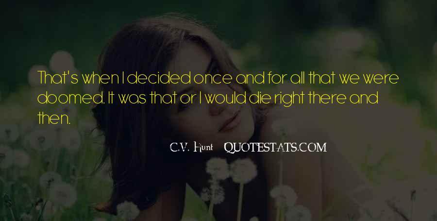 C.V. Hunt Quotes #453229