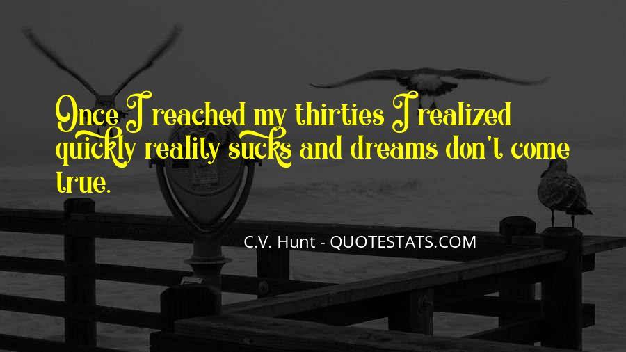 C.V. Hunt Quotes #711249