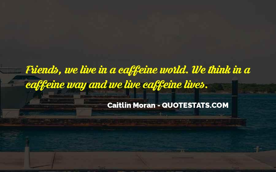 Caitlin Moran Quotes #1541812