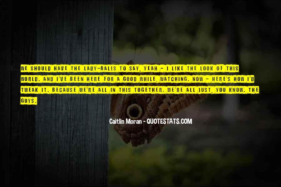 Caitlin Moran Quotes #760454