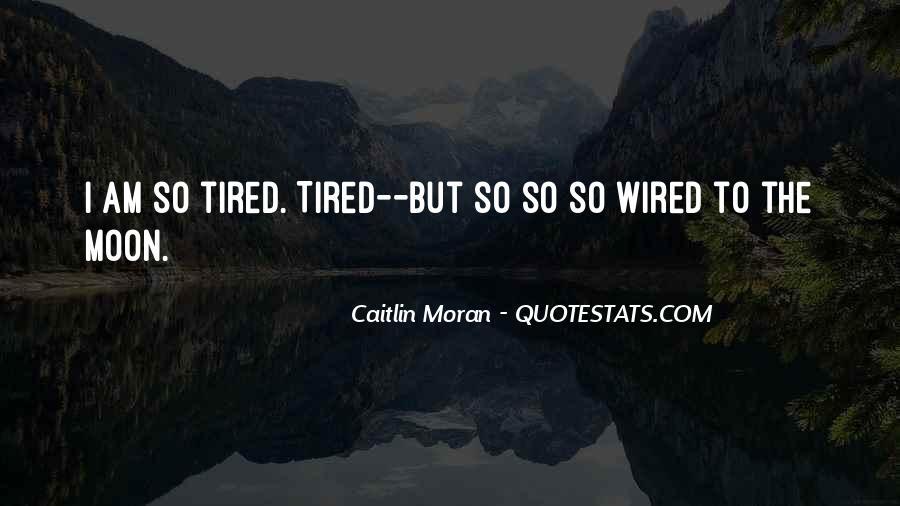 Caitlin Moran Quotes #998407