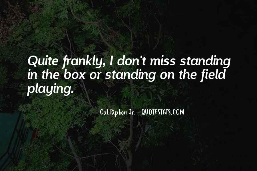 Cal Ripken Jr. Quotes #1067332