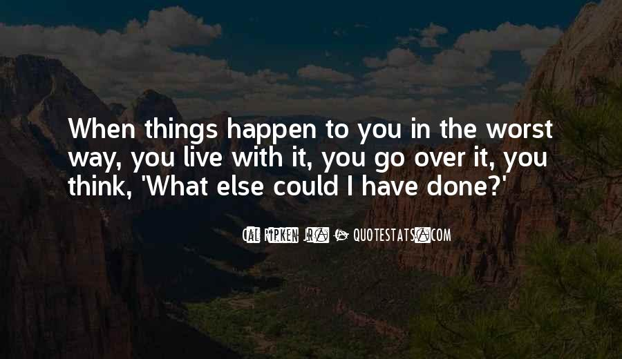 Cal Ripken Jr. Quotes #1446526