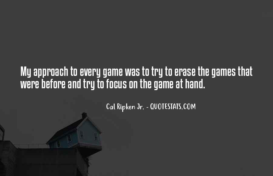 Cal Ripken Jr. Quotes #1502634