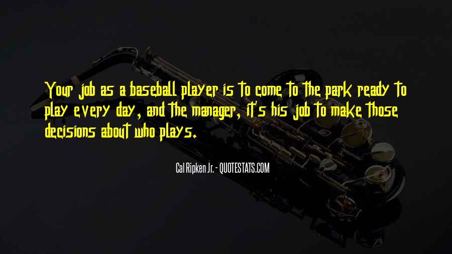 Cal Ripken Jr. Quotes #1616763
