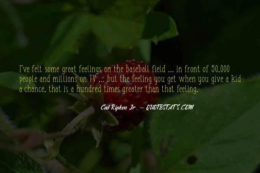 Cal Ripken Jr. Quotes #1790753