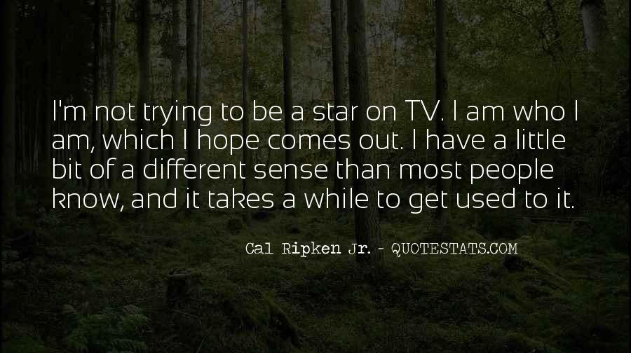 Cal Ripken Jr. Quotes #288126