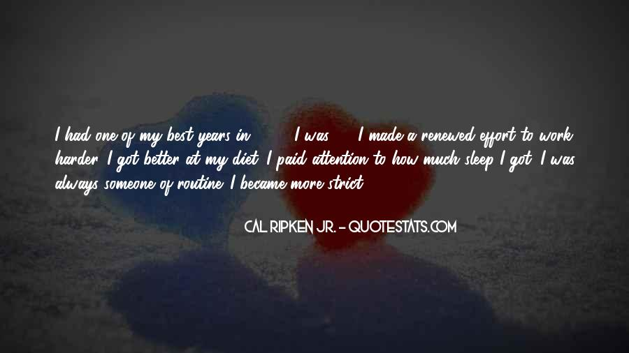Cal Ripken Jr. Quotes #296902