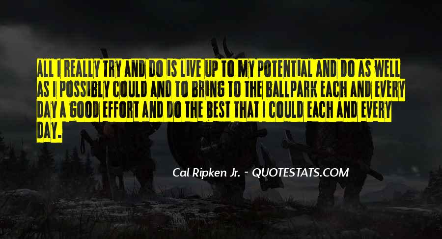 Cal Ripken Jr. Quotes #516585