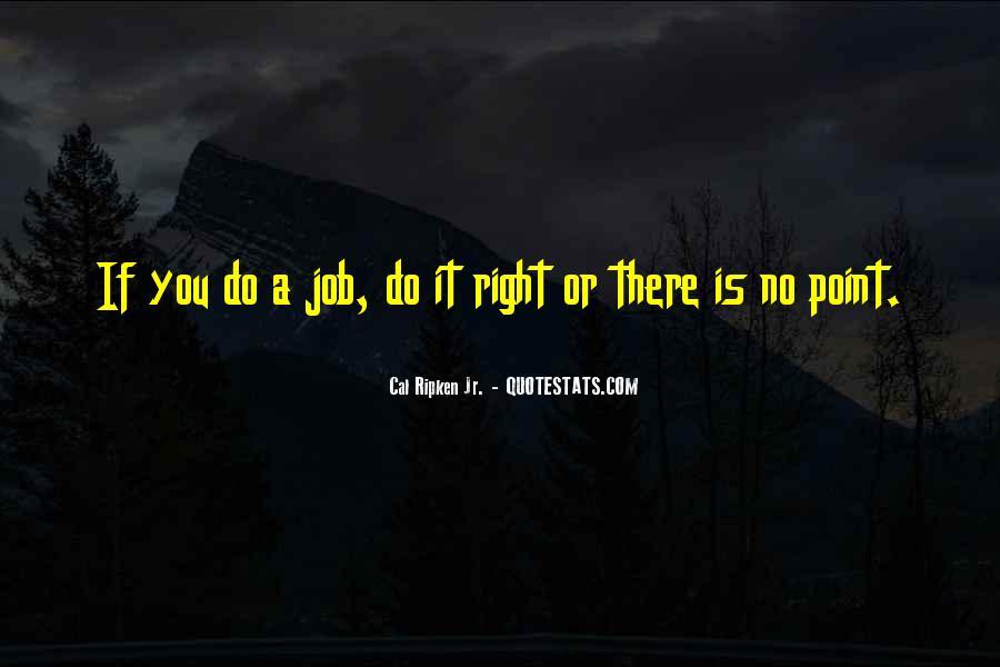 Cal Ripken Jr. Quotes #649551