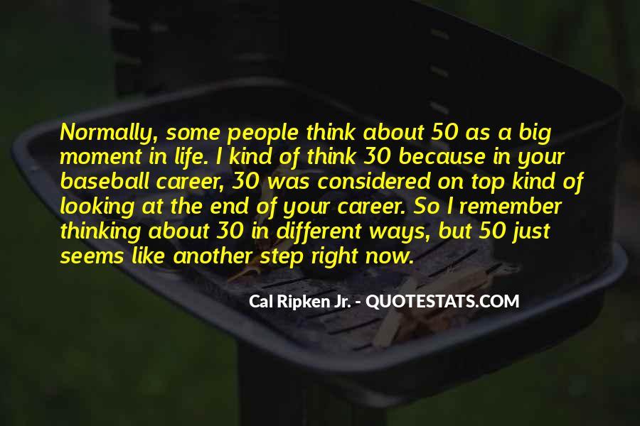 Cal Ripken Jr. Quotes #690637