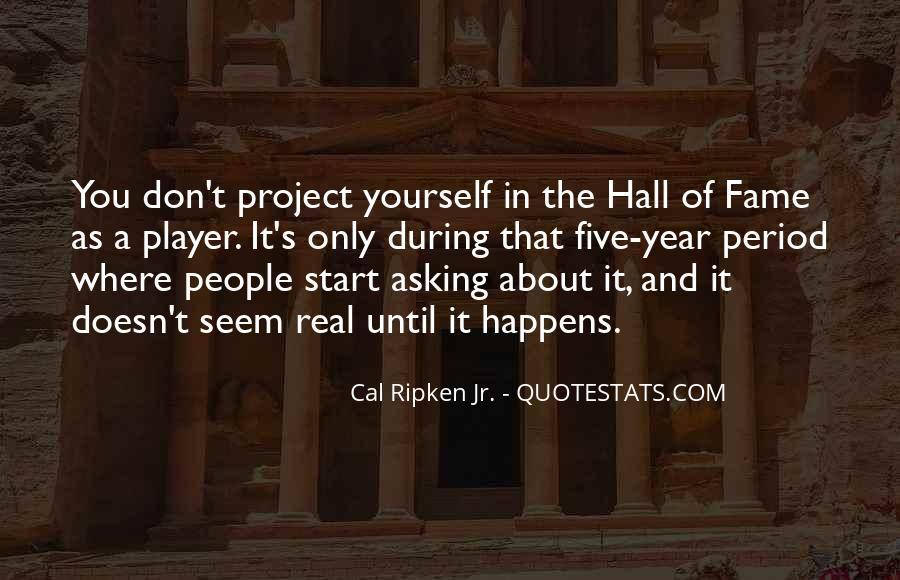 Cal Ripken Jr. Quotes #791176