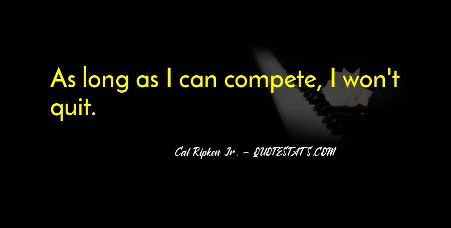 Cal Ripken Jr. Quotes #876113