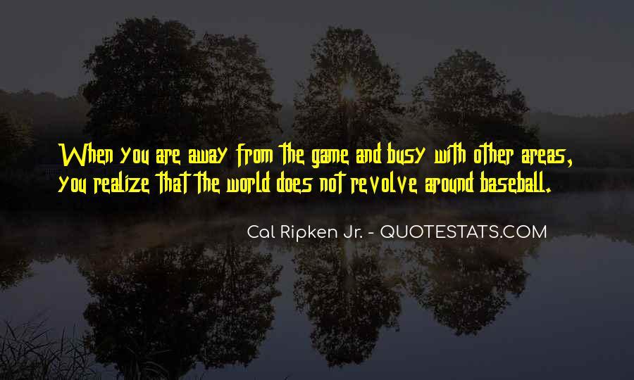 Cal Ripken Jr. Quotes #90463