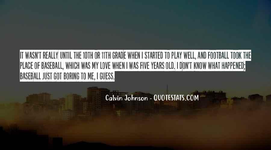 Calvin Johnson Quotes #1040081